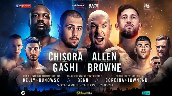 Allen vs Browne & Chisora vs Gashi O2 April 20th 2019.